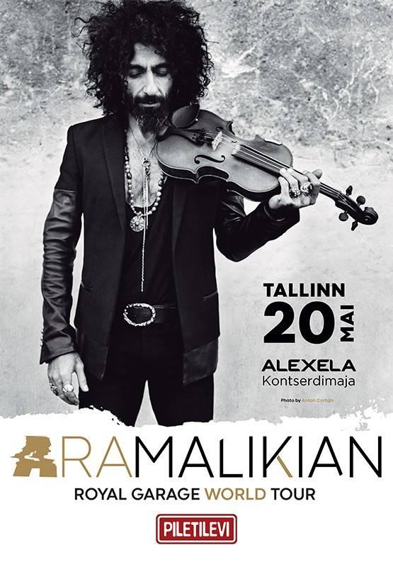 ARA MALIKIAN - Royal garage world tour