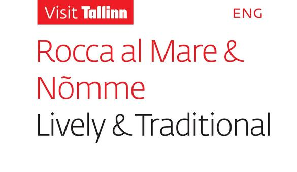 Rocca al Mare & Nõmme - Lively & Traditional