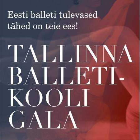 Gala of the Tallinn Ballet School