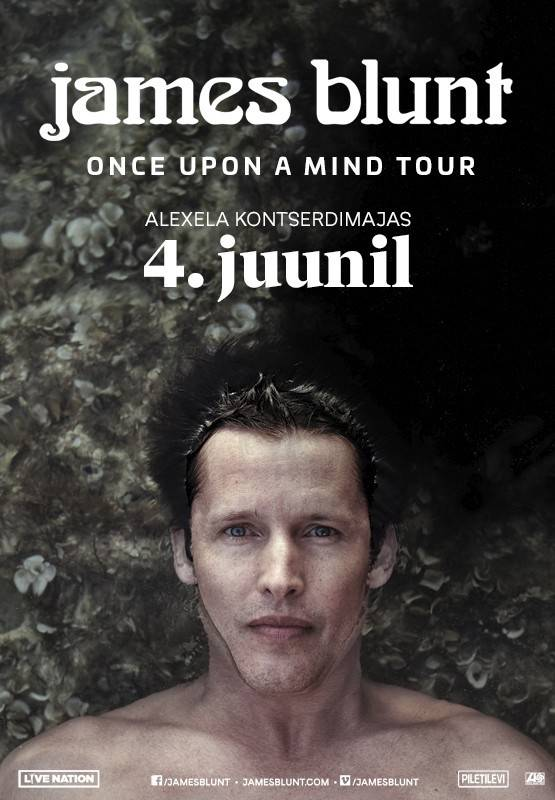 JAMES BLUNT - Once Upon A Mind Tour